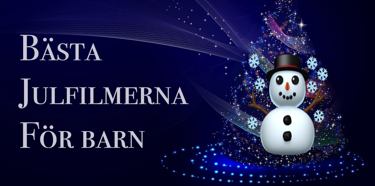 Bästa julfilmerna för barn