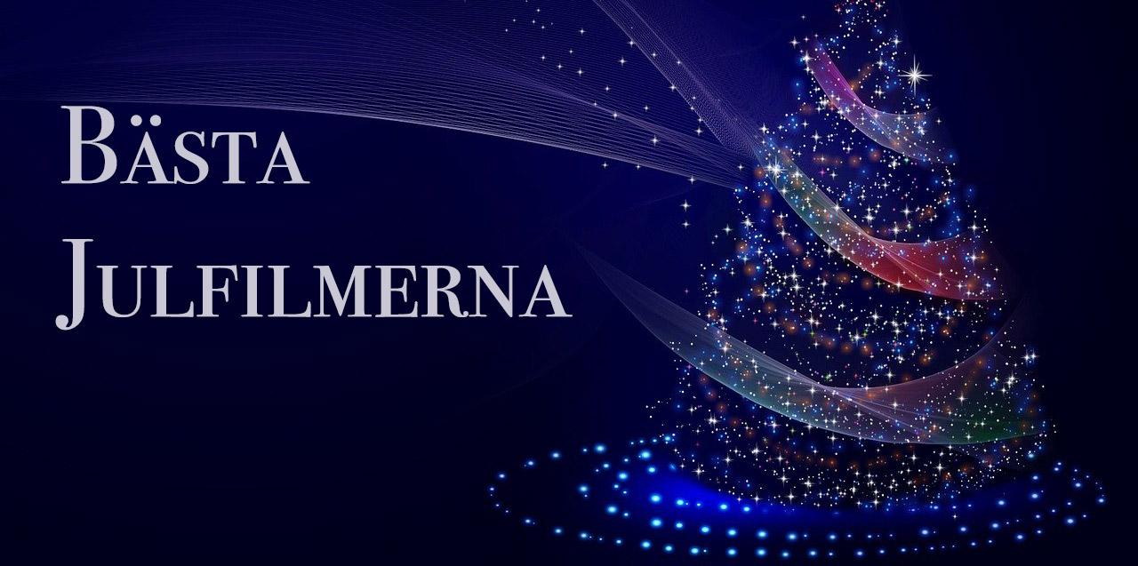 Bästa julfilmerna - en topplista