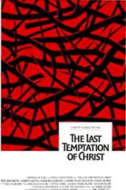 The Last Temptation of Christ - en film av Martin Scorsese.