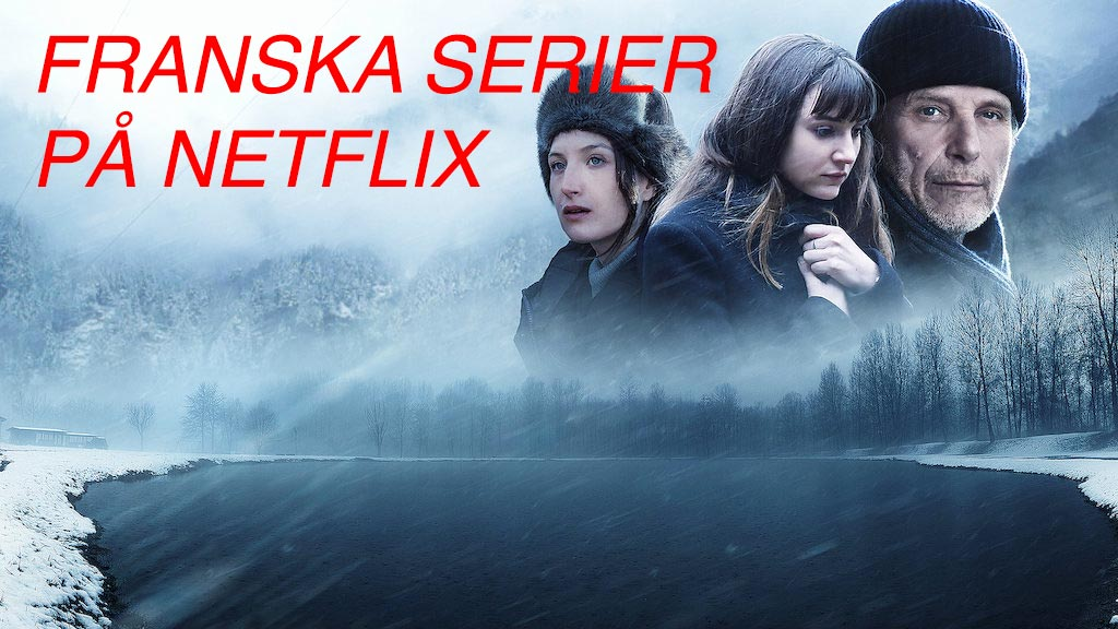 Franska serier på Netflix