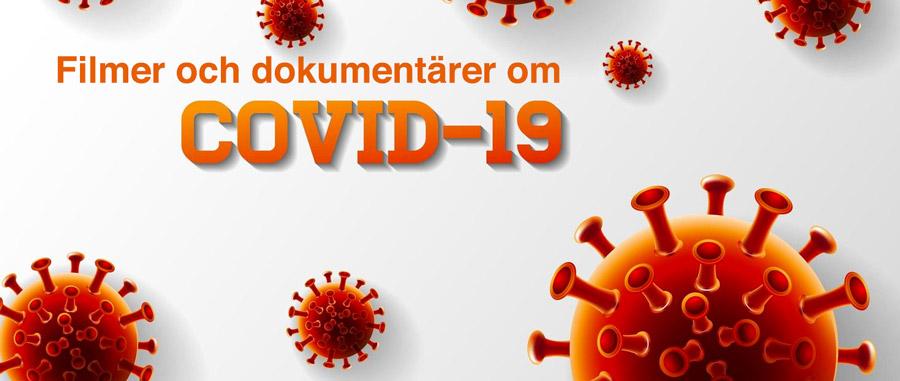 Filmer och dokumentärer om Coronavirus och Covid-19