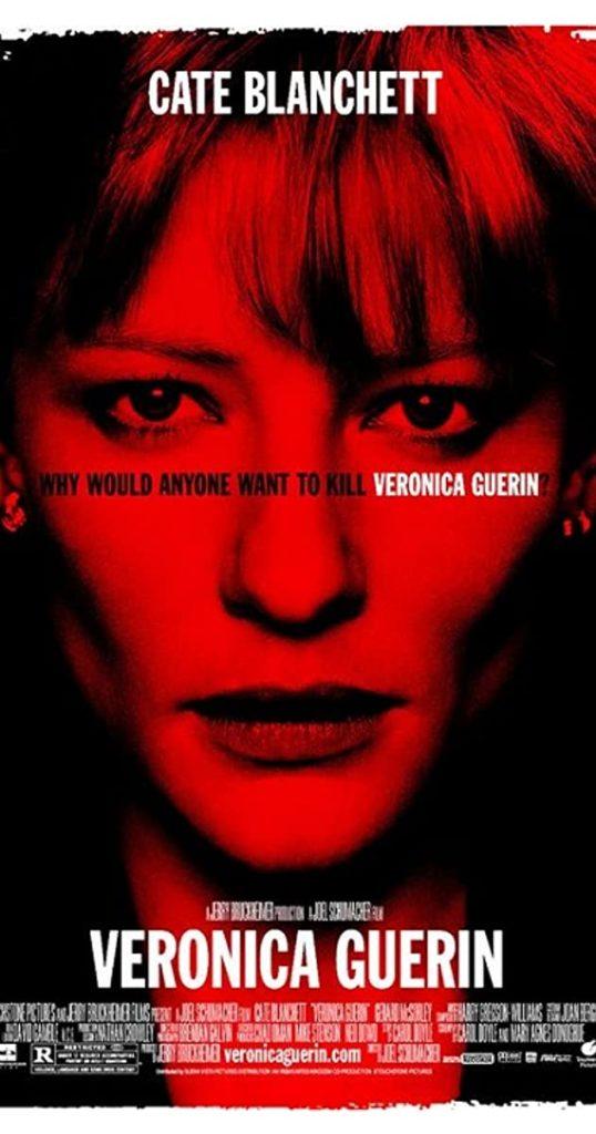 Den irländska filmen Veronica Guerin - om den grävande journalisten som mördades 1996.