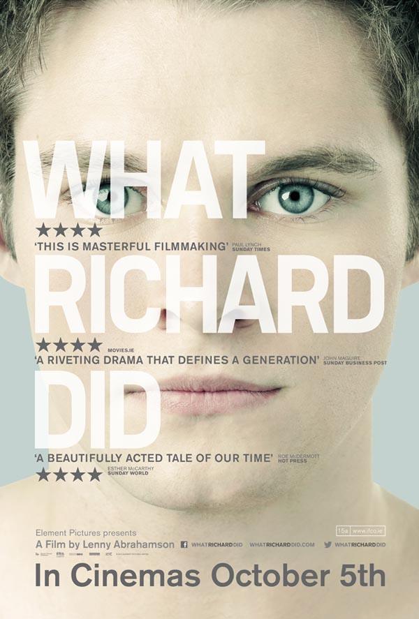 Den irländska filmen What Richard did.